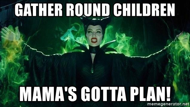 gather-round-children-mamas-gotta-plan